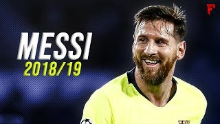 Lionel Messi 201819  The Messiah  Skills  Goals  H