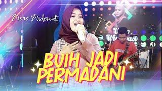 Download lagu Buih Jadi Permadani - Woro Widowati ft Nophie 501 ( Live Music) Viral Tik Tok