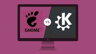 GNOME 3 Vs KDE Plasma | Which is the Best Linux Desktop Environment?