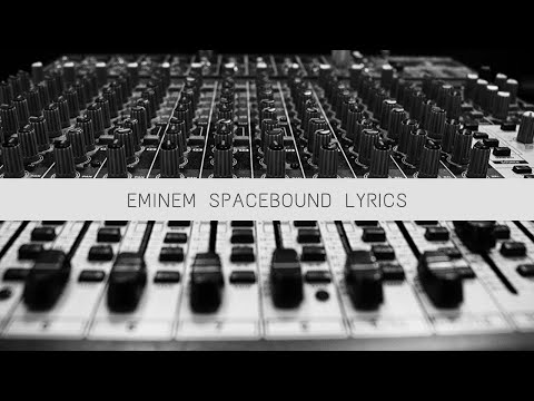Eminem-Space Bound Lyrics