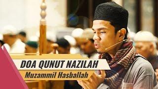 Muzammil Hasballah  Do 39 A Qunut Nazilah Menyentuh Hati