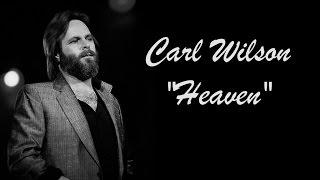 Watch Carl Wilson Heaven video