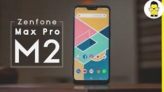 Asus Zenfone Max Pro M2 review: comparison with Realme 2 Pro, Honor 8x, & Redmi Note 6 Pro