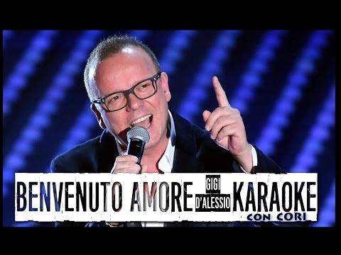 Benvenuto Amore - KARAOKE con Cori - GIGI D'ALESSIO 24.02.1967