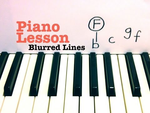 Blurred Lines- Piano Lesson- Robin Thicke  (Todd Downing)