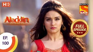 Aladdin - Ep 100 - Full Episode - 2nd January, 2019