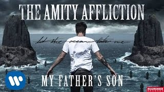 Watch Amity Affliction My Fathers Son video