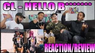 CL - ?HELLO BITCHES? DANCE PERFORMANCE VIDEO REACTION/REVIEW