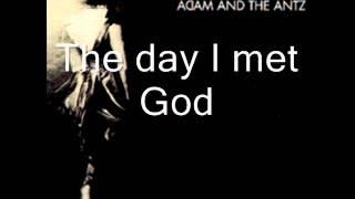 Watch Adam  The Ants Day I Met God video