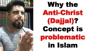 Video: The Anti-Christ (Dajjal) may be Satan - Abu Layth