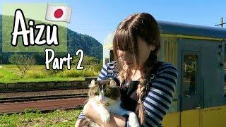 AIZU ADVENTURE Part 2 | Northern Japan Travel