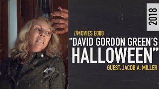 Does Halloween (2018) Outdo the Original? // MOVIES [S01E08]