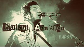 download lagu Gulabi Aankhen  Papon gratis