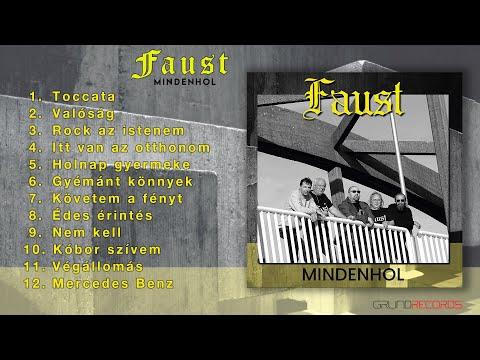 Faust - Mindenhol (Teljes album - 2021.)