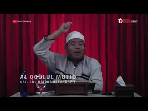 Qoulul Mufid Putus Asa Dengan Rahmat Allah (ust. Abu Haidar Assundawy)