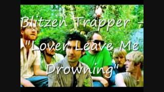Watch Blitzen Trapper Lover Leave Me Drowning video