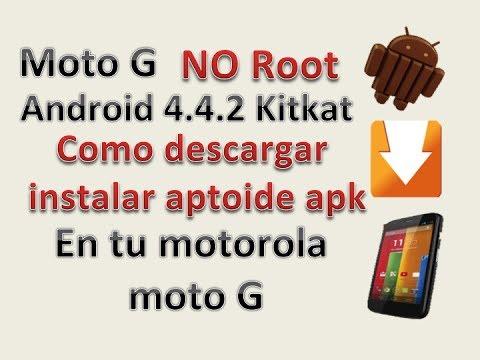 Moto G: Android 4.4.2 KitKat - Como descargar - instalar Aptoide apk (Androidphones) No Root