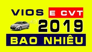 Toyota VIOS E Price CVT 2019 How much auto-rolling speed in Vietnam