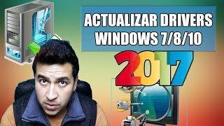 Como Descargar y Actualizar los Drivers de mi PC Windows 10/8/7 / Tutorial 2017 / #SemanaDeWindows