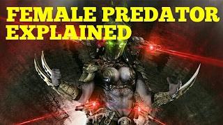 The Female Predator Yautja - Predators Explained
