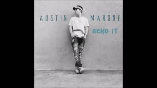 Video Send It Austin Mahone