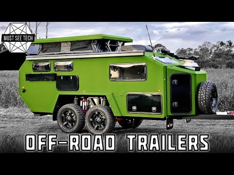 10 New Off-Road Trailers that Can Keep up with Any Overlander in 2020