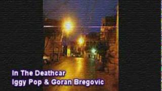 Watch Goran Bregovic In The Deathcar video
