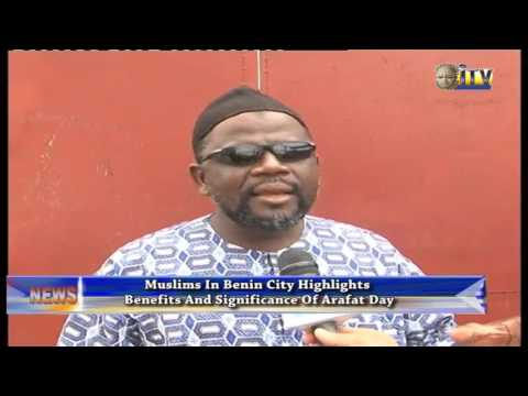 Muslim In Benin Highlights Benefits And Significance Of Arafat Day