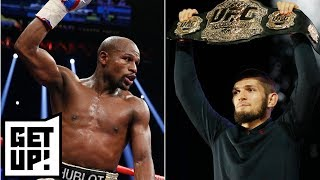 Dana White: Floyd Mayweather has to come to UFC if he wants to fight Khabib Nurmagomedov | Get Up!