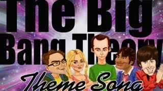 The Big Bang Theory Full Theme song with lyrics Barenaked Ladies