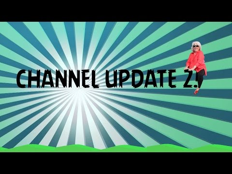 CHANNEL UPDATE 2!