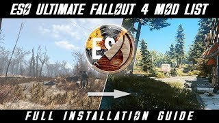 *NEW* ESO & Ultimate Immersion - FALLOUT 4 MOD LIST - A Comprehensive Installation Tutorial