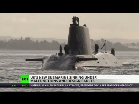 Substandard Submarine: UK cutting-edge nuke vessel flawed