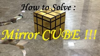 How to solve the Mirror cube | Beginners