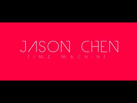 Jason Chen  - Time Machine (audio-download)