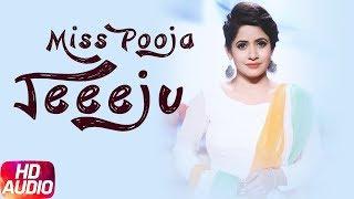 Jeeeju (Audio Song)   Miss Pooja Ft Harish Verma   G Guri   Latest Punjabi Song 2018   Speed Records