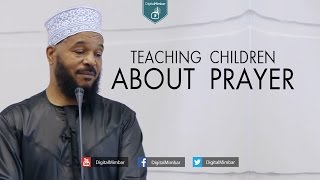 Teaching Children About Prayer – Dr. Bilal Philips