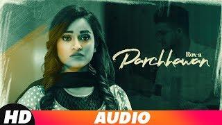 Parchhawan (Full Audio) | Rox A | Kavvy Riyaaz | Karan Sehmbi |Latest Punjabi Song | Speed Records