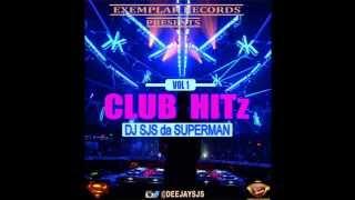 download lagu Dj Sjs Da Superman - Club Hitz Vol 1 gratis
