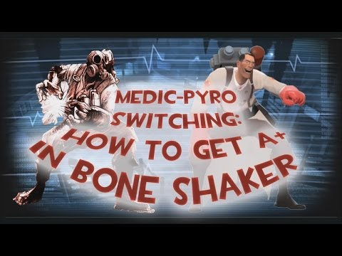 TF2 – MvM: Medic-Pyro Switching How-to (Full A+ in Bone Shaker)