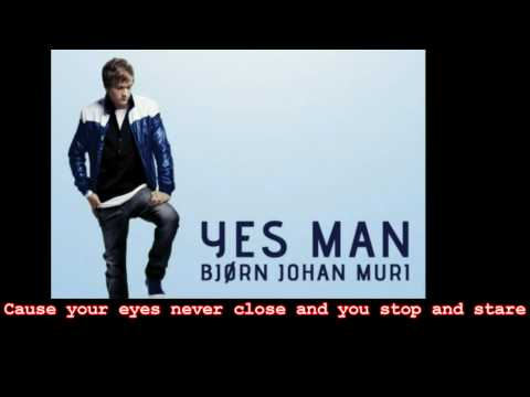 Bjørn Johan Muri - Yes Man (LYRIC)