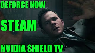 QUANTUM BREAK (NVIDIA SHIELD TV) (STEAM ON GEFORCE NOW) (EPISODE 2)