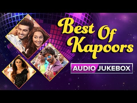 Best Of Kapoors | Audio Jukebox