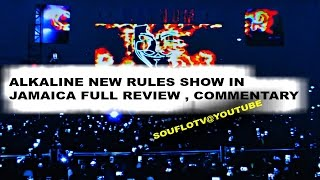 ALKALINE New Rules Concert in Jamaica  FULL REVIEW
