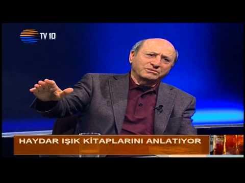 Haydar Işık  / 13.05.2013 / Tv 10