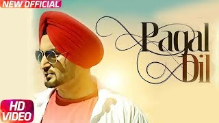 Pagal Dil (Full ) | Sherry Kahlon | Claudia | Latest Punjabi Song 2018 | Speed Records