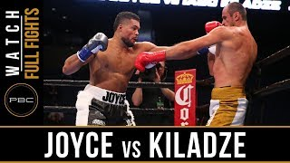 Joyce vs Kiladze Full Fight: September 30, 2018 - PBC on FS1