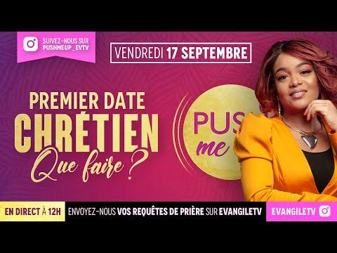 Premier Date Chrétien : Que Faire ? - Push me Up - (Pasteur Paulette TSENGUE)