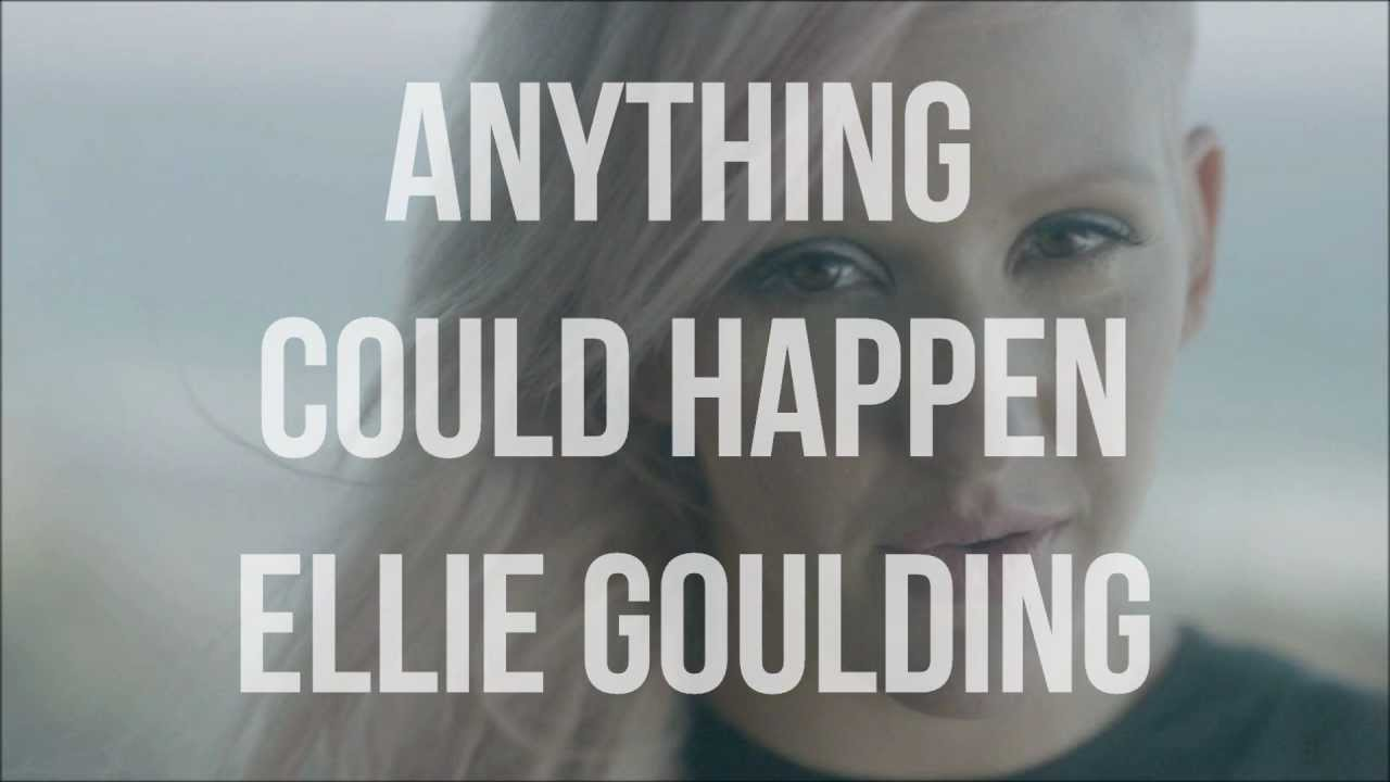 Anything Could Happen - Ellie