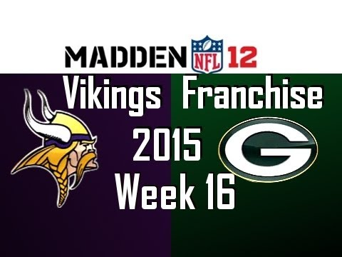 Minnesota Vikings Franchise - Season 5 Week 16 @ Green Bay Packers - Madden NFL 12 [Ep.111]